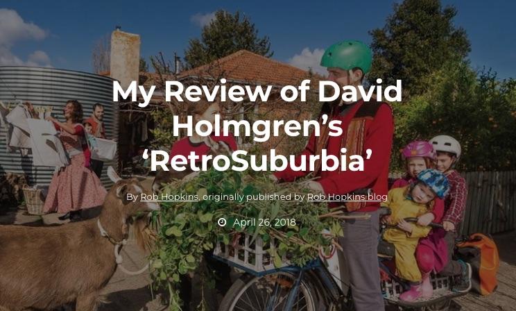 Rob Hopkins' RetroSuburbia Review